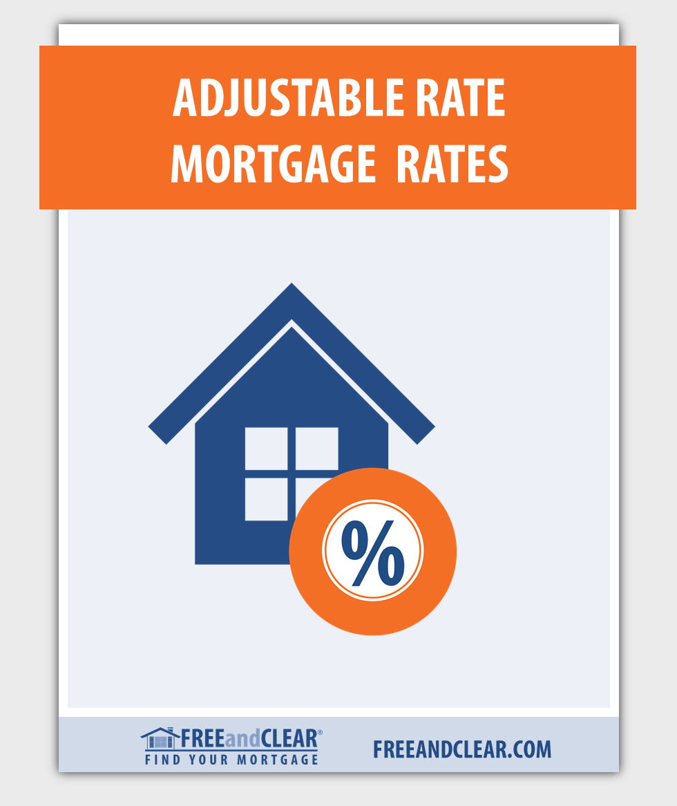 Current Adjustable Rate Mortgage Rates Arm Rates Freeandclear Interest Only Mortgage Adjustable Rate Mortgage Mortgage Rates