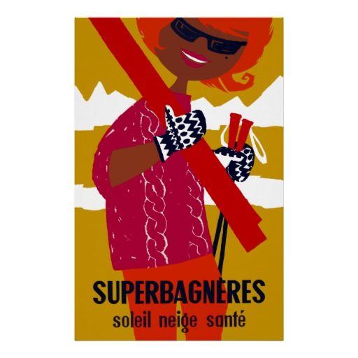 Superbagneres Ski Resort ~ Vintage French Travel Print
