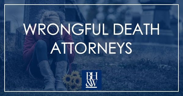 Fort Worth Wrongful Death Attorneys