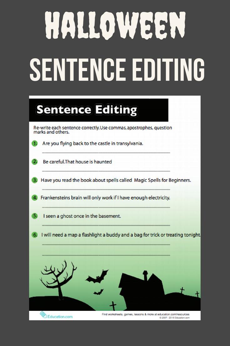 Sentence Editing Worksheet Education Com Sentence Editing Sentences Halloween Writing [ 1102 x 735 Pixel ]