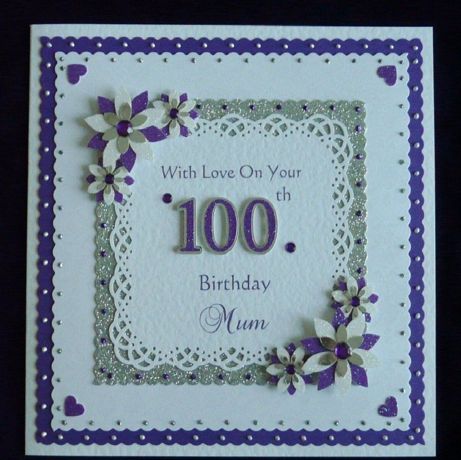 100th Birthday Card Mum/Nan/Dad/Grandad etc All Colours Available Handmade Personalised