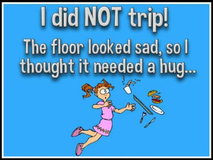 I've done my fair share of hugging the floors.