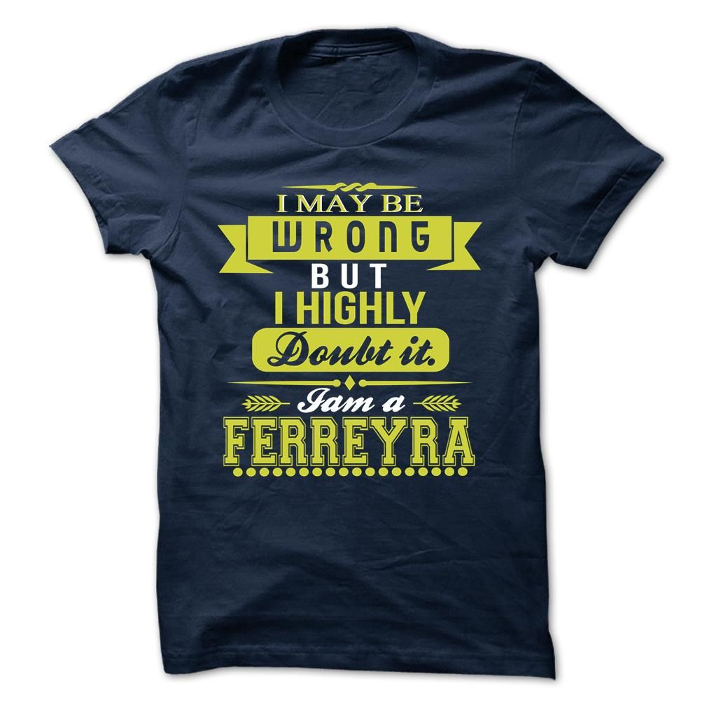 [Hot tshirt name ideas] FERREYRA Teeshirt this week Hoodies, Funny Tee Shirts