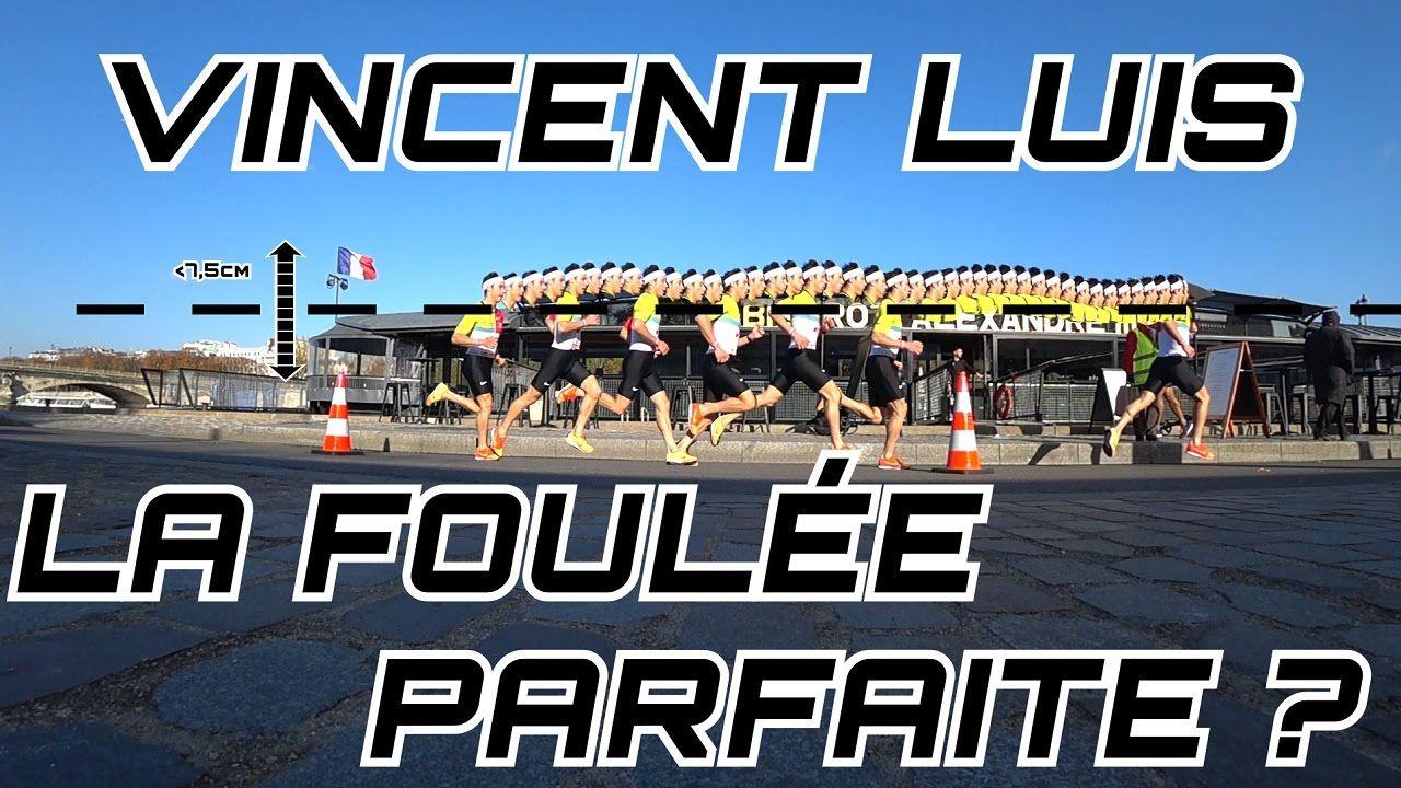 Vincent Luis - La foulée parfaite ? Analyse.... - YouTube