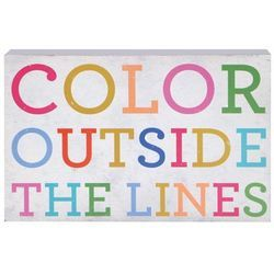 Color Outside the Lines Box Sign