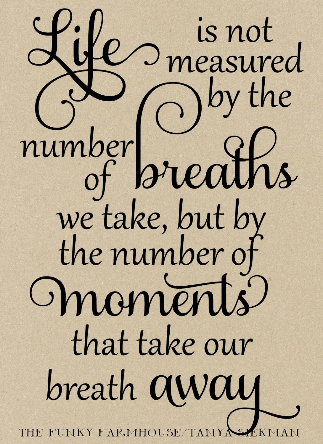 Life Is Not Measured By The Breaths Quote Meaning Inspiring Famous