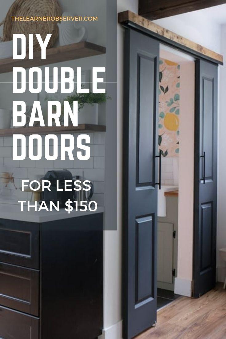 Diy Double Sliding Doors For Under 150 Double Barn Doors Diy