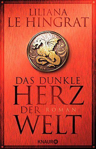 Das dunkle Herz der Welt: Roman von Liliana Le Hingrat http://www.amazon.de/dp/3426517590/ref=cm_sw_r_pi_dp_ctbxwb192MNPQ