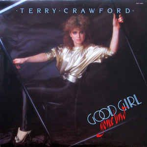 Terry Crawford Good Girl Gone Bad Buy Lp Album At Discogs Cool Girl Vinyl Records Good Girl Gone Bad