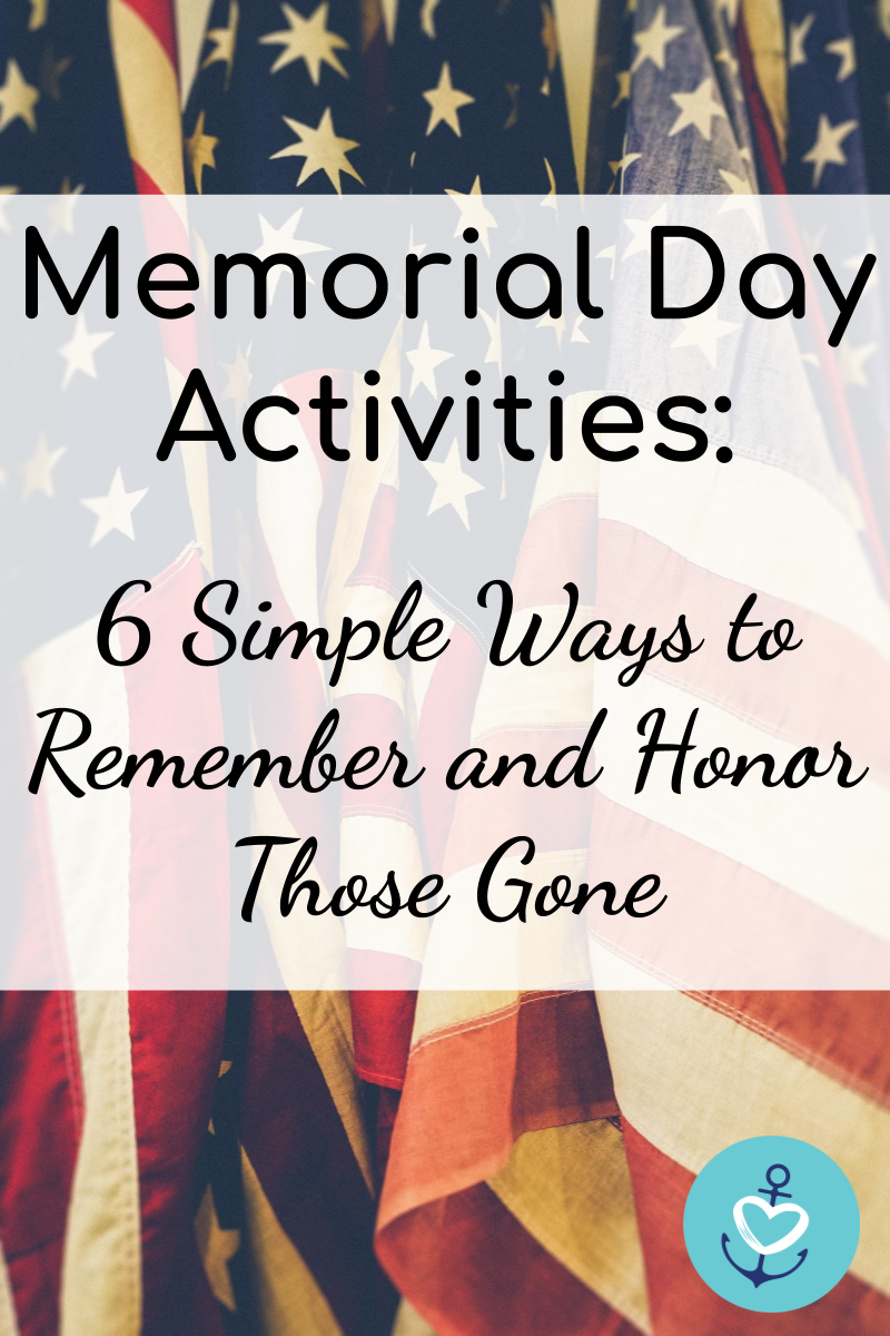 Six Memorial Day Activities From A Military Family Mrs Navy Mama Memorial Day Activities Memorial Day Memorial Day Celebrations