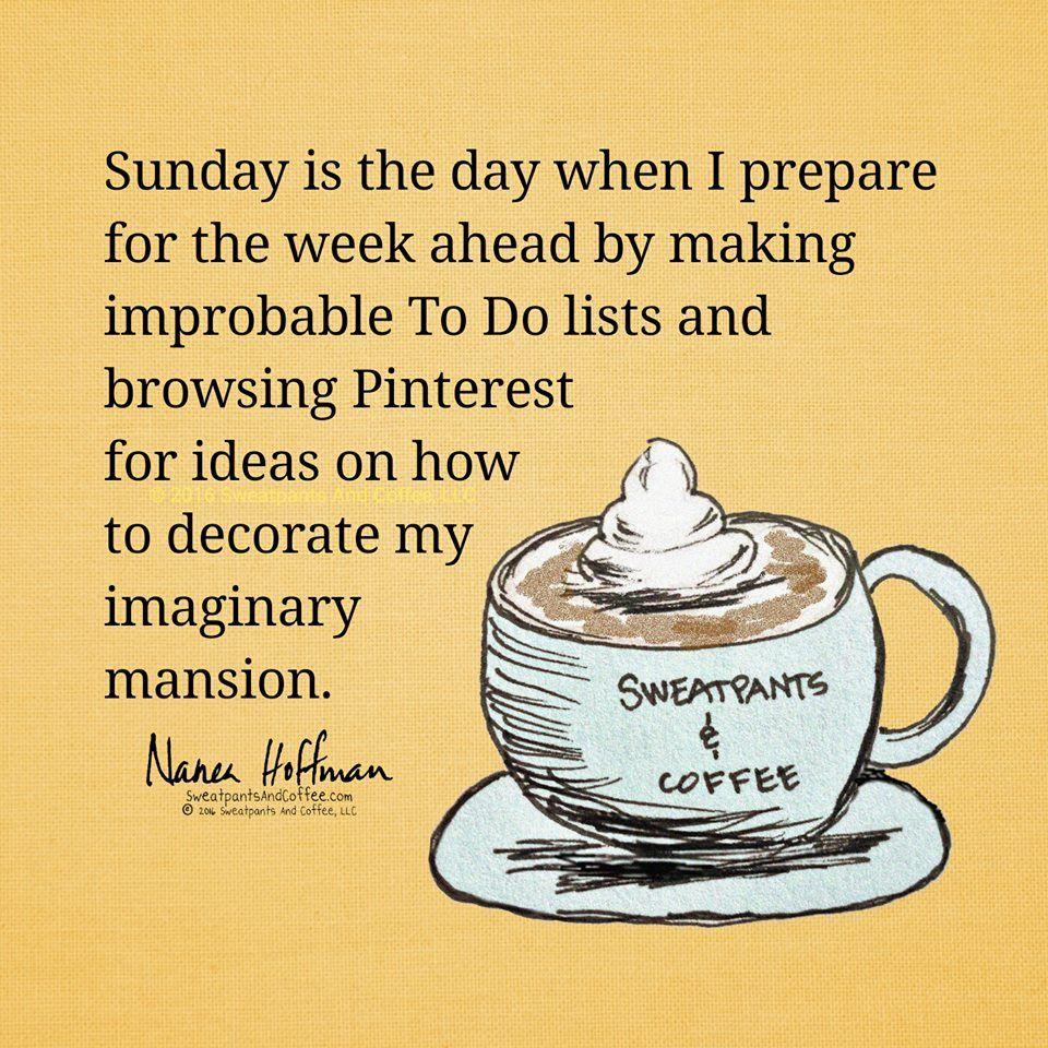 Happy Sunday! Sunday quotes funny, Sunday quotes