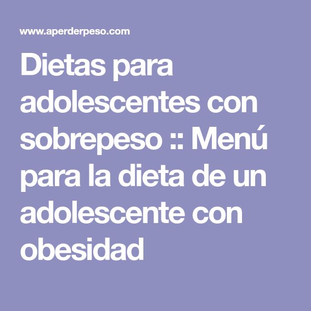 plan de alimentación para adolescentes