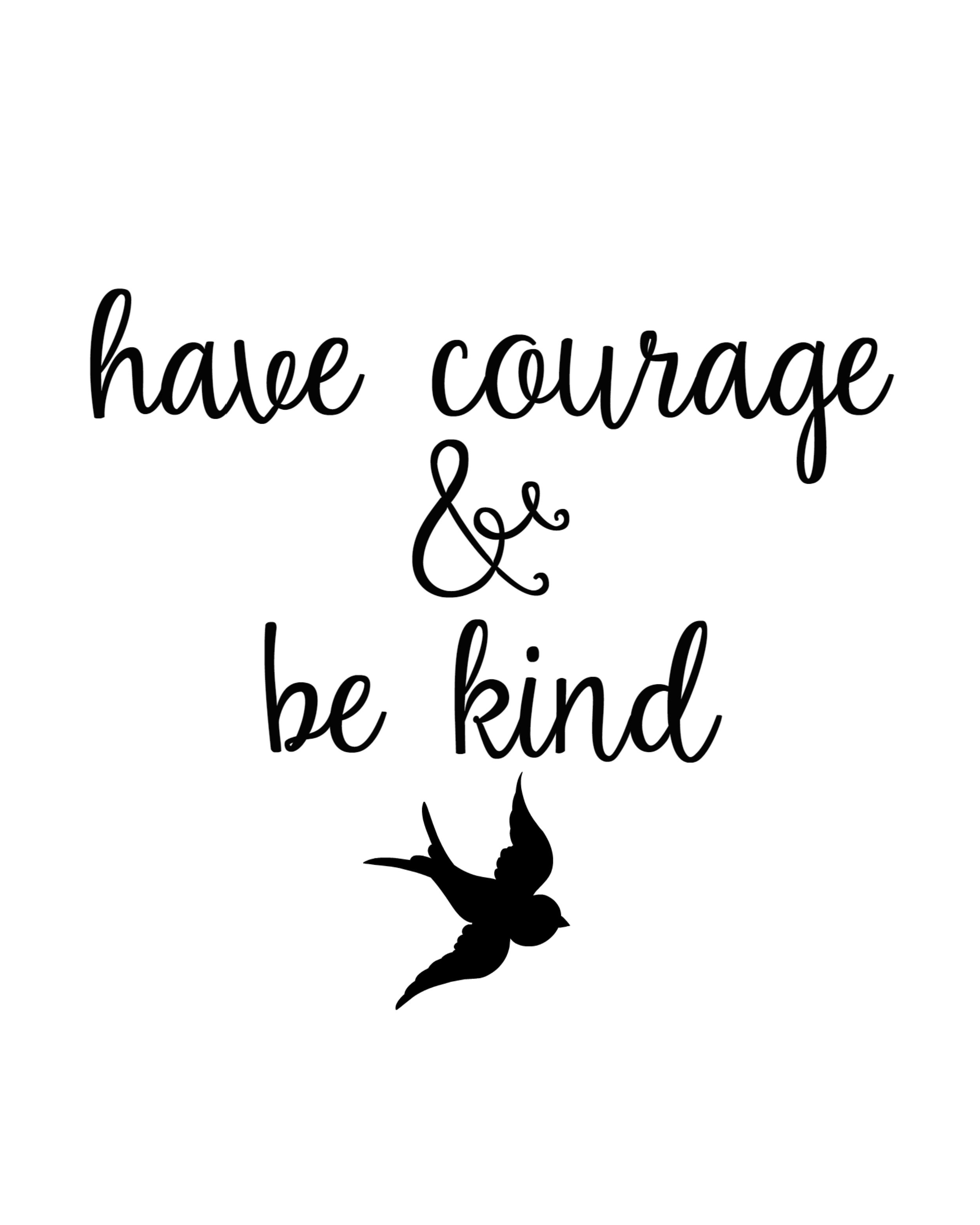 "Cinderella ""Have Courage And Be Kind"" FREE Printables"