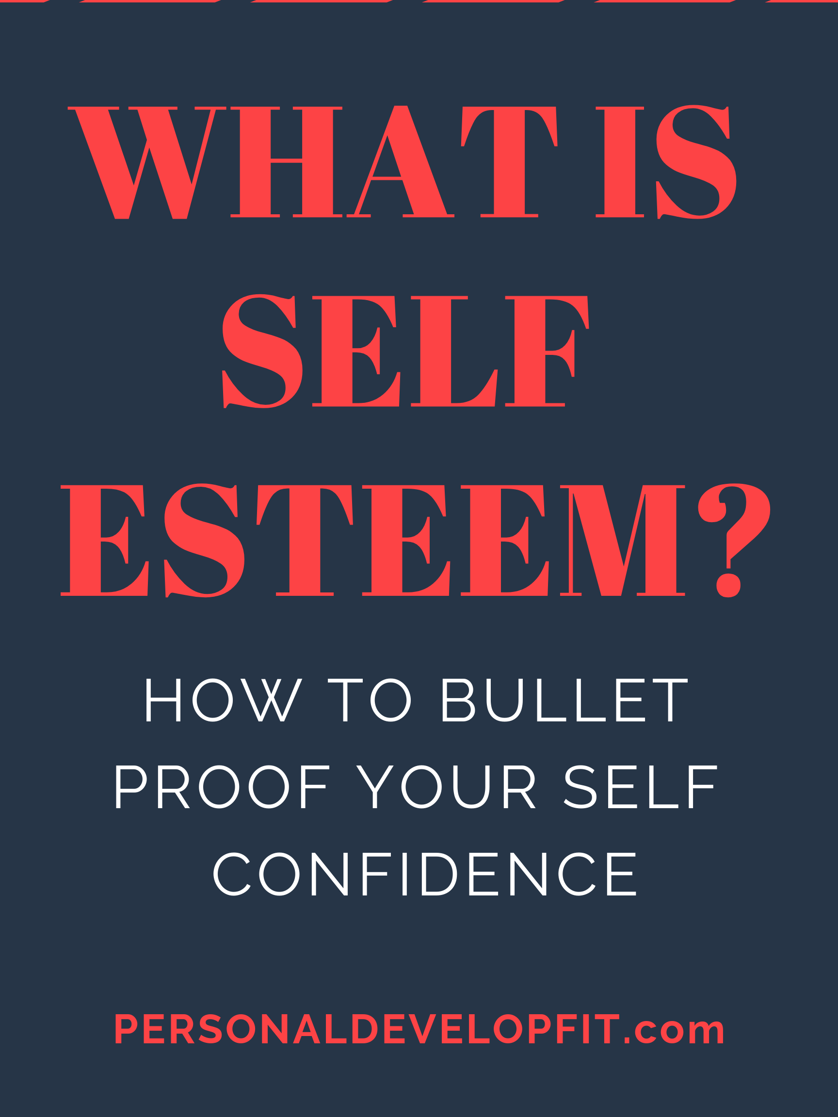 what is self esteem? we give an in depth definition as well as how