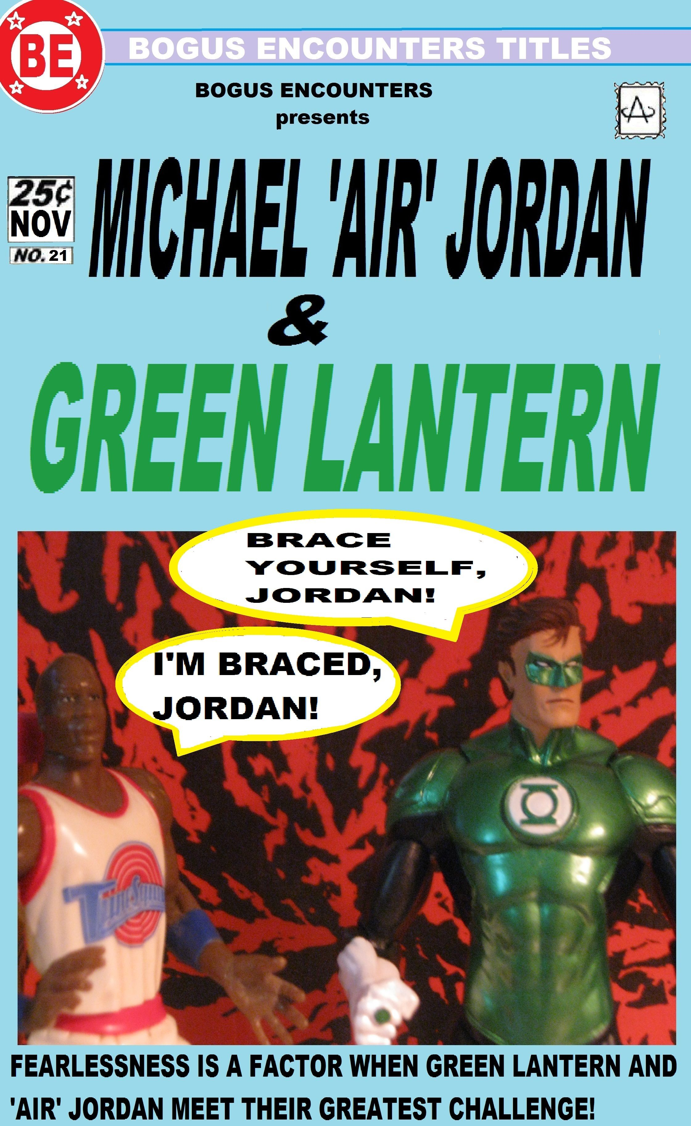 newest 0795f 1f028 21, Michael  Air  Jordan and the Green Lantern. Again, until I put the  dialogue on here, I didn t realize both of them were named Jordan.