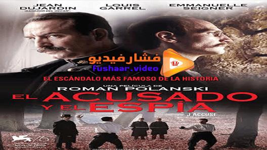 مشاهدة فيلم An Officer And A Spy 2019 مترجم An Officer And A Spy Movies Movie Posters