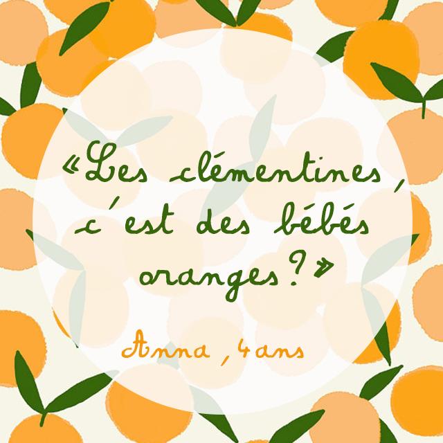 #citation #quote #motsdenfant #clementine #orange #enfant