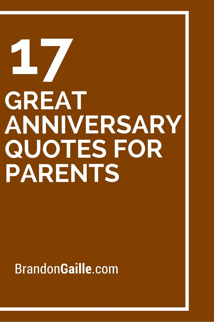 17 Great Anniversary Quotes For Parents Wedding And Anniversary