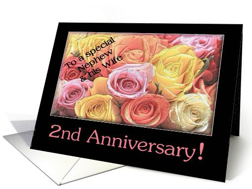 2nd Anniversary Nephew Wife Mixed Rose Bouquet Card Wedding Anniversary Cards Happy Anniversary Cards Anniversary Cards