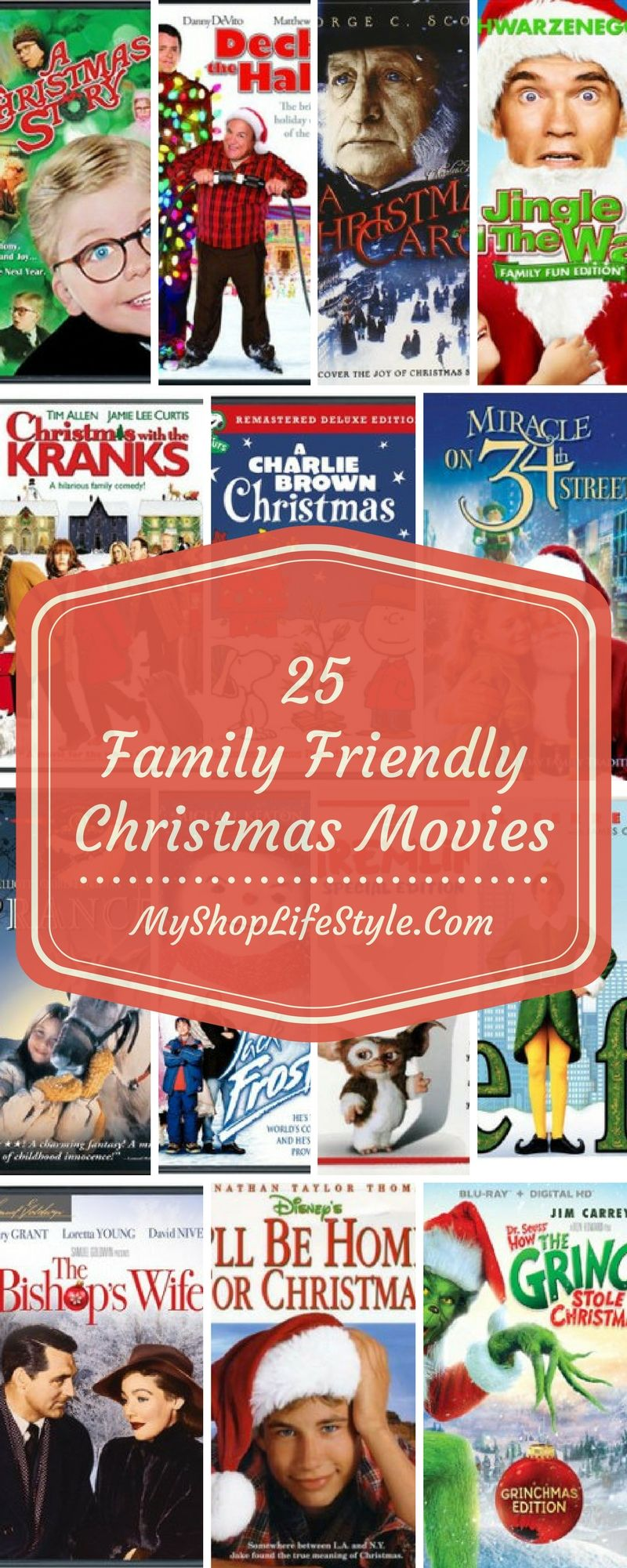 25 Family Friendly Christmas Movies My Shop Lifestyle Christmas Movies Movies New Movies