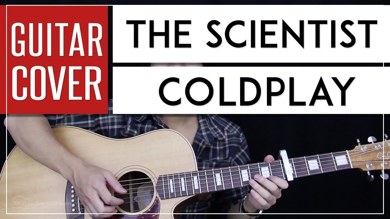 The Scientist Guitar Cover Acoustic Coldplay Onscreen Chords Youtube In 2020 Guitar Scientist Coldplay