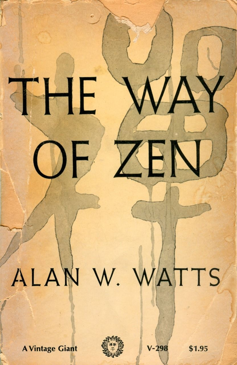 This Was The Book I Discovered At 15 That Really Did Change My Life Books Alan Watts Book Worth Reading