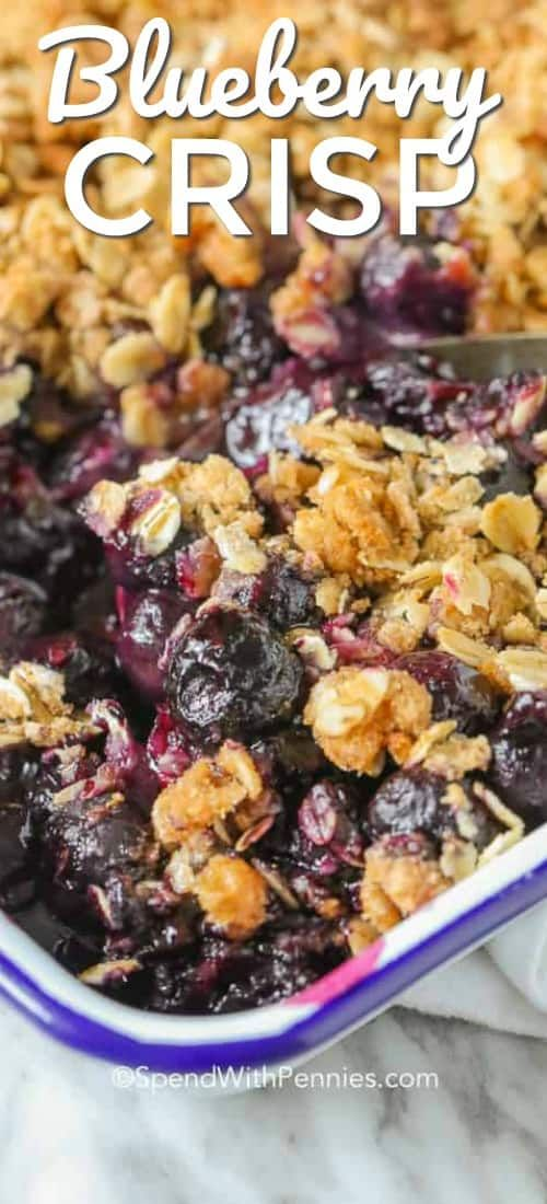 Blueberry Crisp makes a quick and easy dessert that never disappoints! It is perfect served warm from the oven topped with a scoop of vanilla ice cream. #spendwithpennies #easyrecipe #easydessert #blueberrycrisp #crisprecipe #makeahead #blueberryrecipe #easytopping #easydesserts