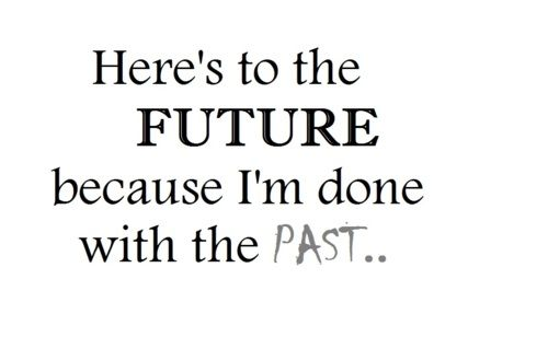 Quotes About Moving On Moving On Quotes Sayings Future Past
