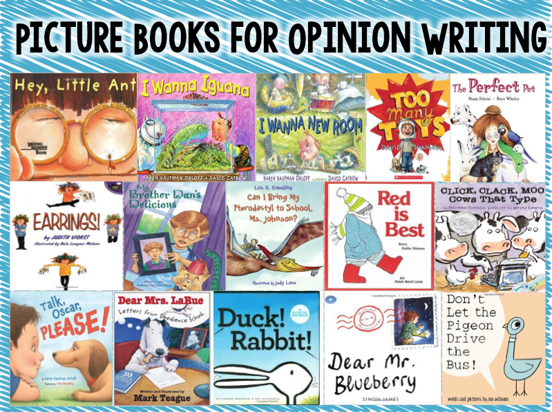 Opinion Writing Writing Mentor Texts Opinion Writing Opinion Writing Mentor Text