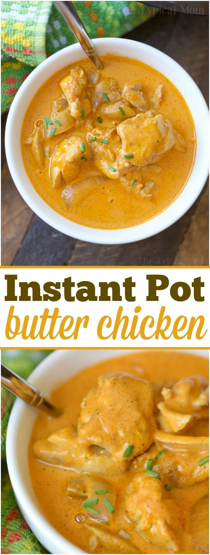 This easy Instant Pot butter chicken recipe is moist and full of flavor. Only taking 5 minutes to cook it's quick and a perfect dinner with a side of naan. via @thetypicalmom