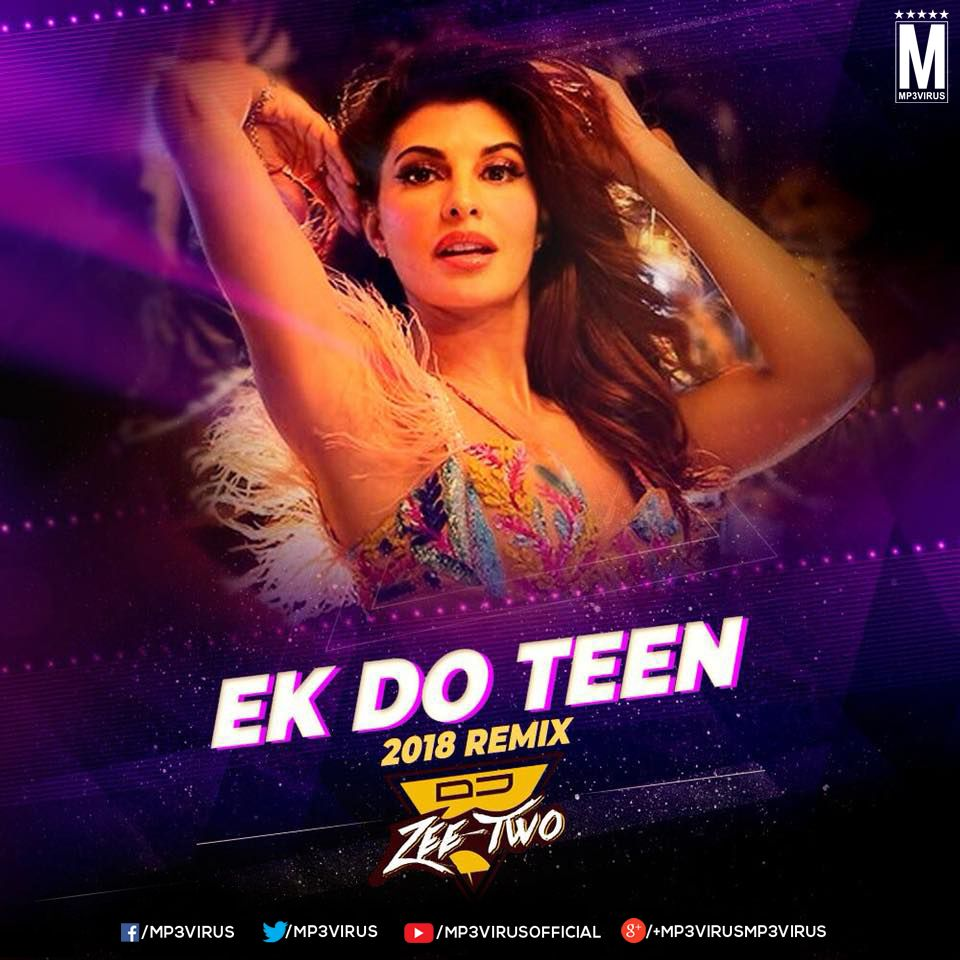 Ek Do Teen - DJ Zeetwo Download DJ Remix Single Songs | MP3Virus in