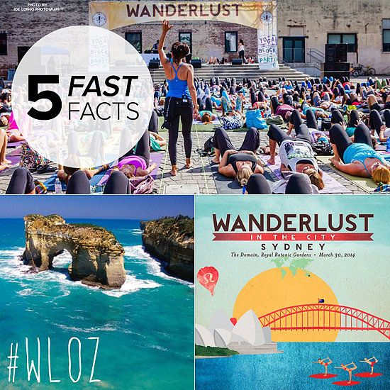 Five Fast Facts: Wanderlust Festival Is Coming to Australia!