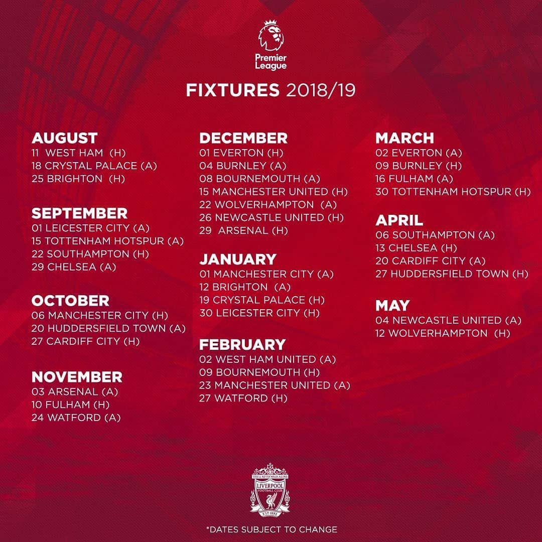 Here It Is Our Full 2018 19 Premierleague Fixture List Lfc Pl Lfcfixtures Plfixtures Liverpool Fixtures Liverpool Football Club Liverpool Football