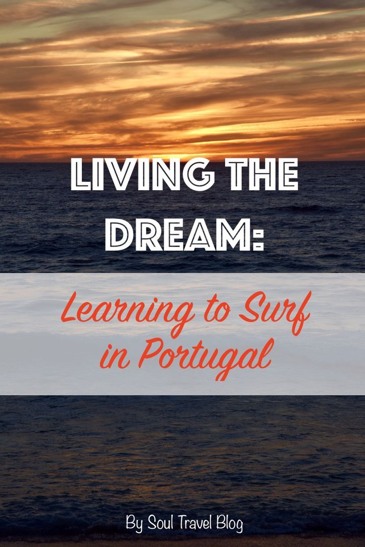 Learning to surf in Portugal