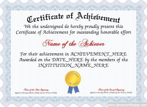 Present a FREE customizable Achievement Certificate to a person - Free Customizable Printable Certificates Of Achievement