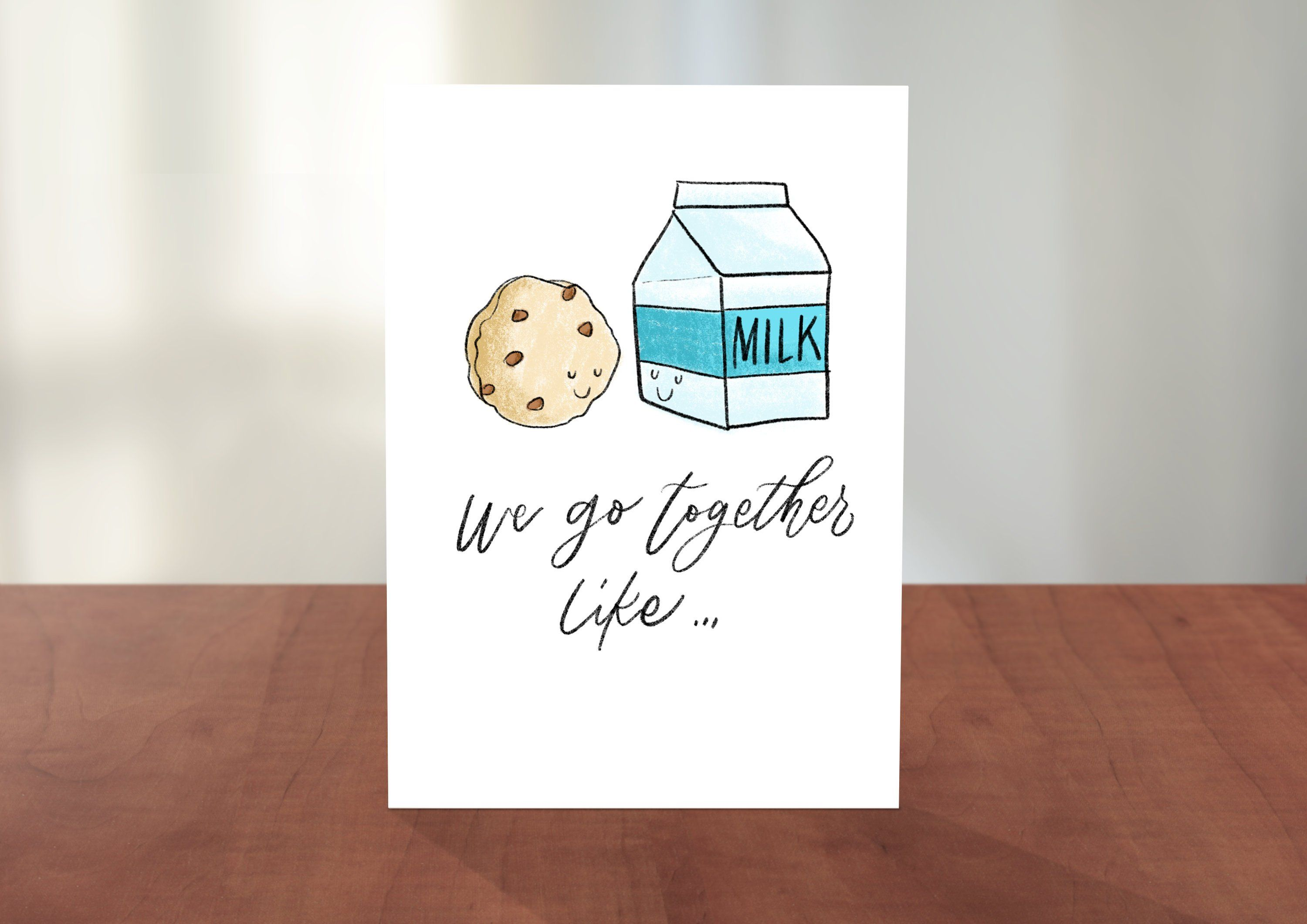 Better Together Milk And Cookies Chocolate Chip Romance Valentine/'s Day Happy Anniversary Funny Friendship Punny Love Greeting Card