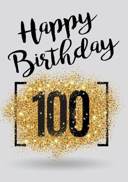 Happy Birthday 100 Books For Women Journal Notebook Year Old