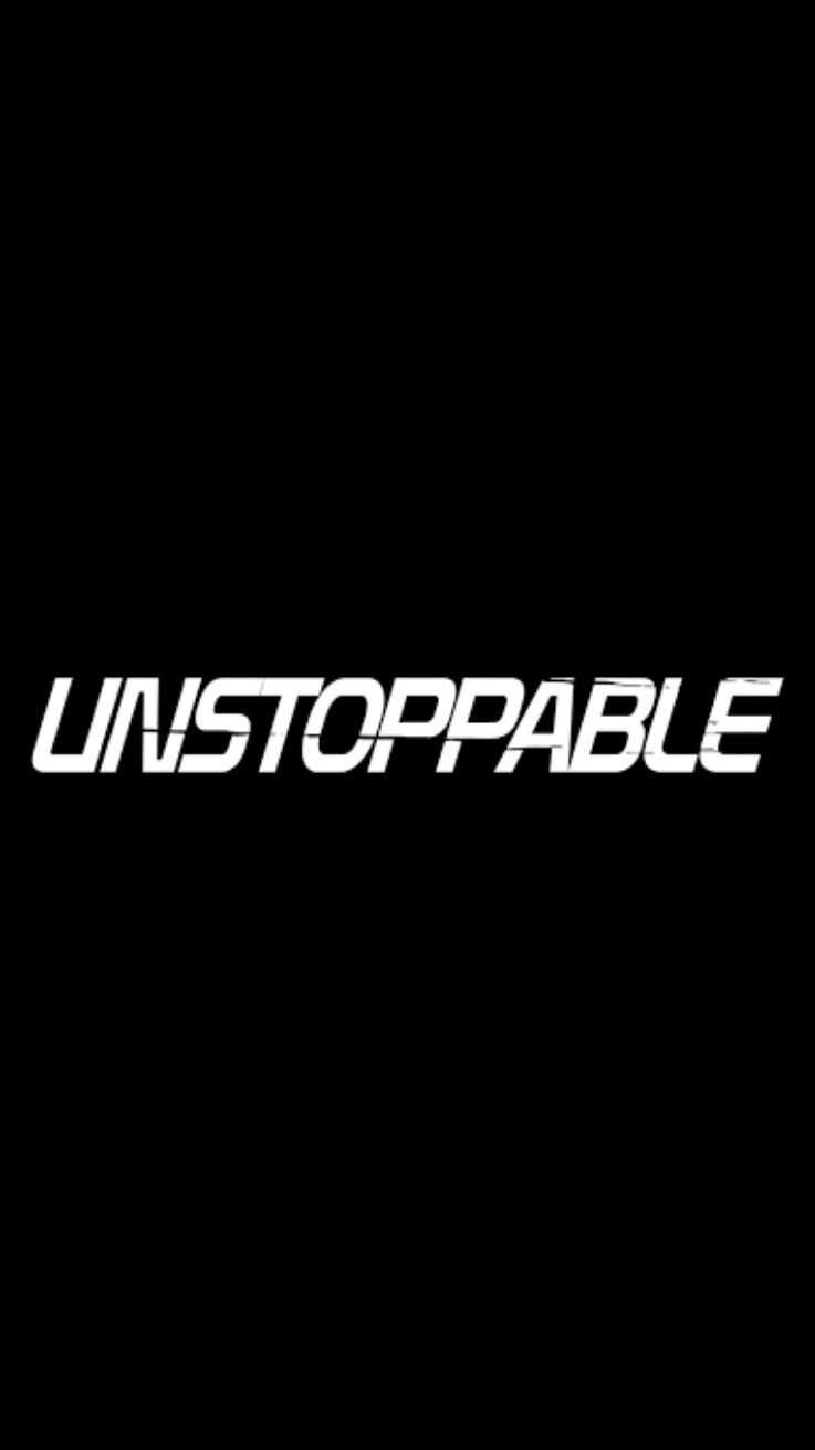 Unstoppable Wallpaper Androidwallpaper Iphonewallpaper Reality Quotes Beautiful Wallpapers Backgrounds Android Wallpaper
