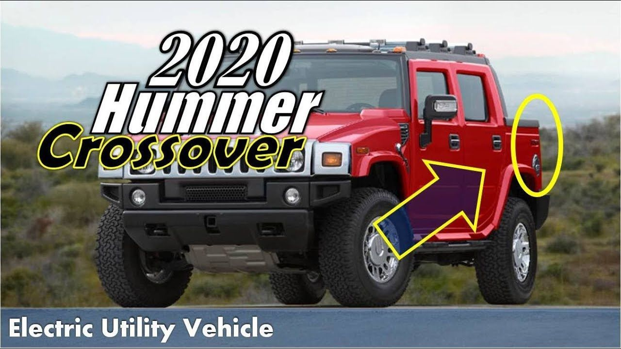 Hot News 2020 Hummer Crossover To Be Reborn As An Electric Only Brand Hummer Electric Utility Crossover