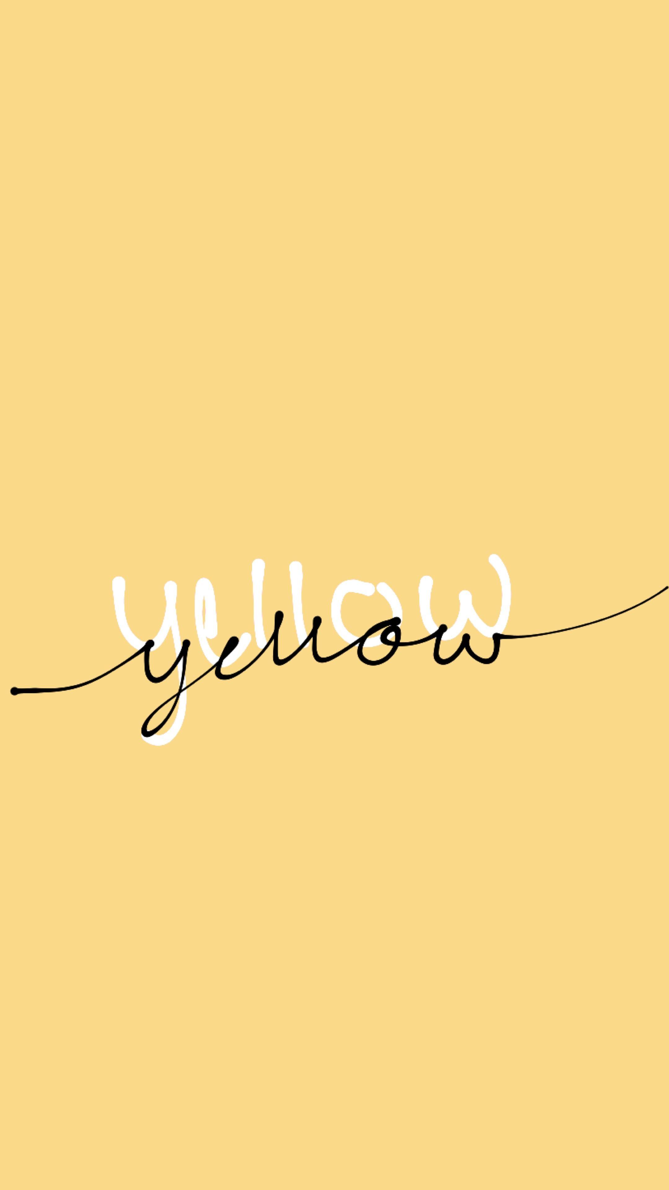 Pin By Liliana Bajacan On Wallpaper In 2019 Yellow