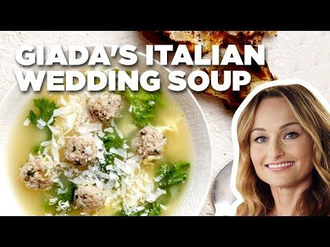 Giada De Laurentiis Makes Italian Wedding Soup | Food Network