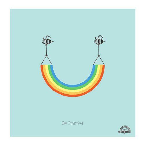 'Be Positive' #rainbow