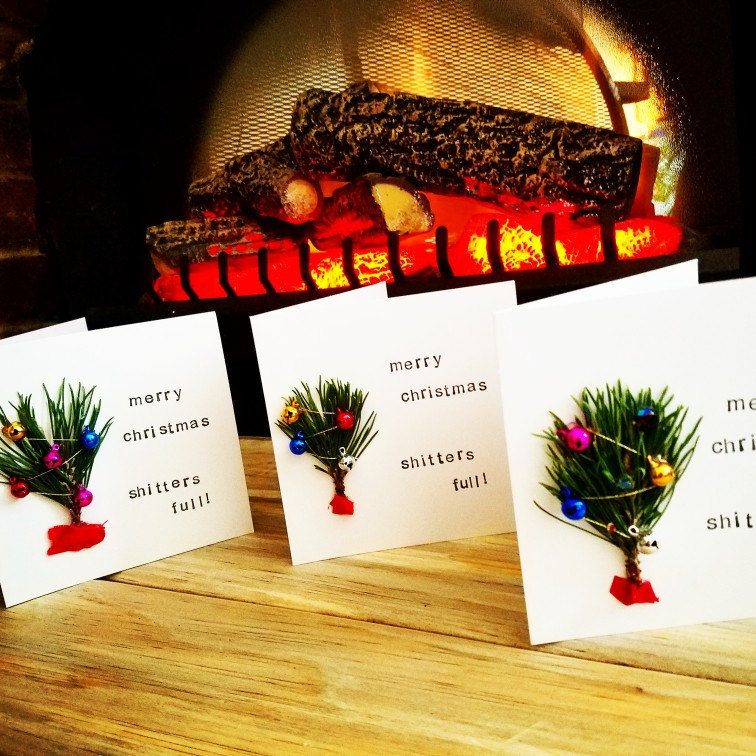 Merry Christmas- Shitters full- Christmas card