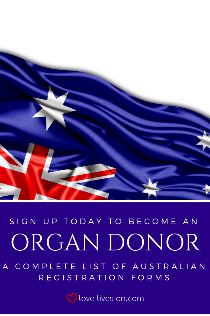 Sign up to be an organ donor today. Click straight through to the Australian organ