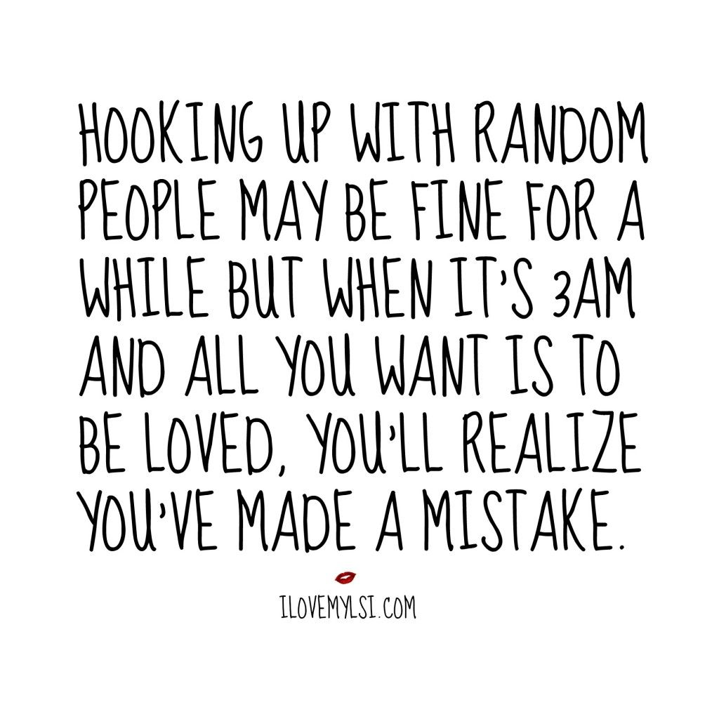 random hook up quotes Flirting quotes, sayings, pick up lines home » browse quotes by subject » flirting popular  anti-pick up lines: he: can i buy you a drink she: actually, .