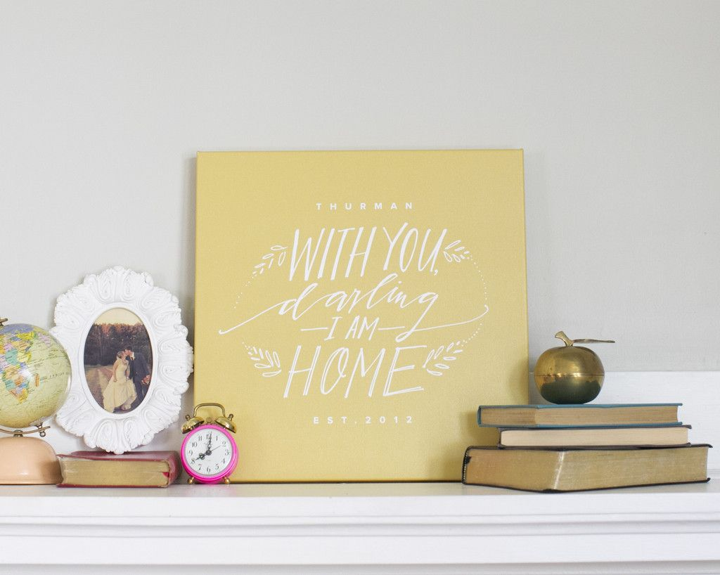 Darling I Am Home Canvas | Desk space, Furniture decor and Gallery wall