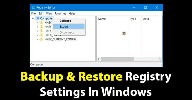 How To Backup Restore Registry Settings In Windows Pc System