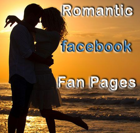 10 Most Romantic & Heart Touching Facebook Fan Pages | All Useful