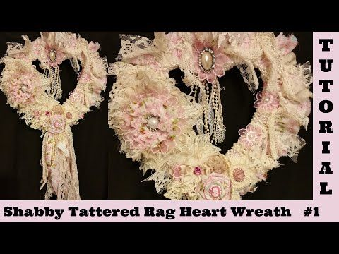 Tattered Heart 1, Wreath, wall hanging, lace, no sew, Shabby Chic Tutori...