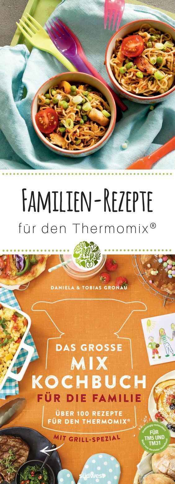Das Grosse Mix Kochbuch Fur Die Familie Fur Den Thermomix Rezepte Thermomix Und Rezepte Thermomix